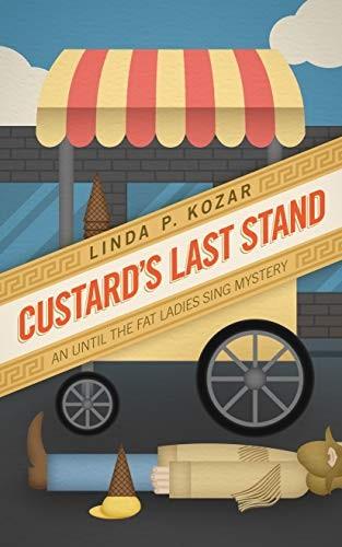 Custard's Last Stand by Linda Kozar