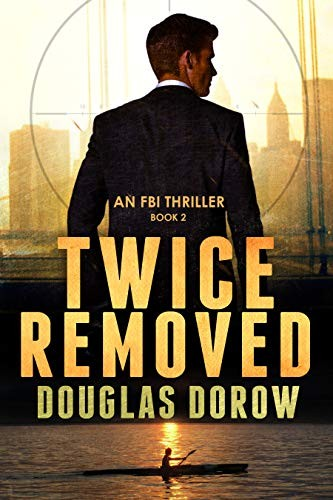 Twice Removed by Douglas Dorow