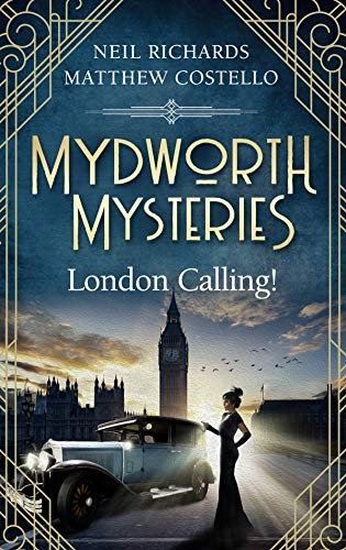 London Calling! by Neil Richards and Matthew Costello