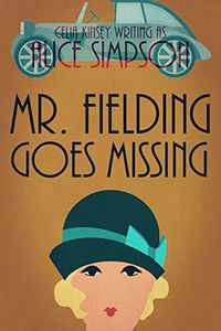Mr. Fielding Goes Missing by Alice Simpson