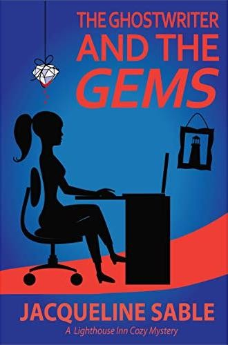 The Ghostwriter and the Gems by Jacqueline Sable