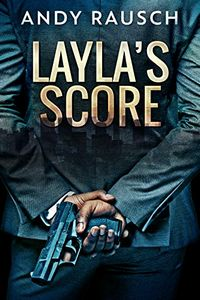 Layla's Score by Andy Rausch