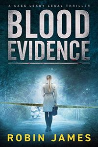 Blood Evidence by Robin James