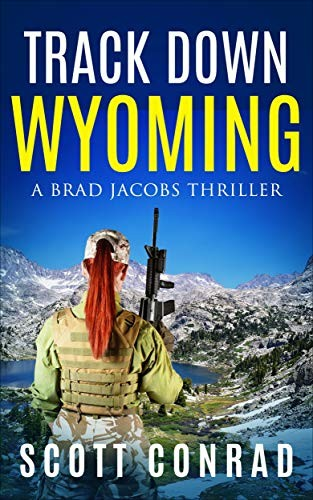 Track Down Wyoming by Scott Conrad