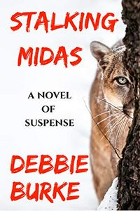 Stalking Midas by Debbie Burke
