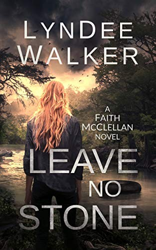 Leave No Stone by LynDee Walker