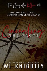 Concealing the Facts by W. L. Knightly