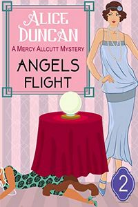 Angels Flight by Alice Duncan