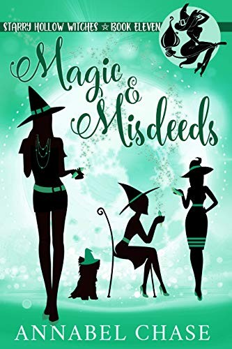 Magic & Misdeeds by Annabel Chase