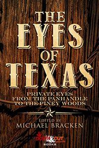 The Eyes of Texas by Michael Bracken