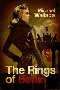 The Rings of Berlin by Michael Wallace