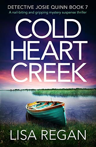 Cold Heart Creek by Lisa Regan