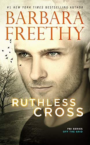 Ruthless Cross by Barbara Freethy