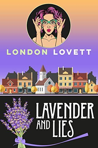 Lavender and Lies by London Lovett