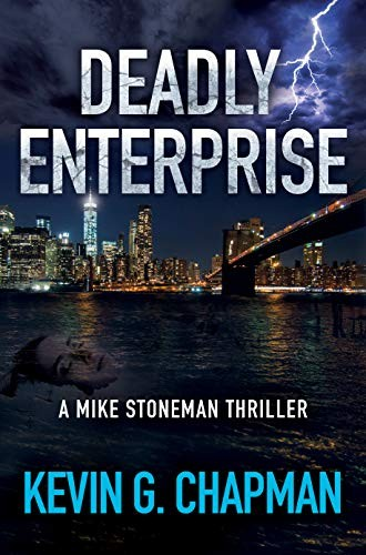 Deadly Enterprise by Kevin G. Chapman