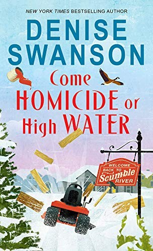 Come Homicide of High Water by Denise Swanson