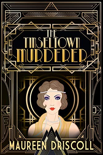 The Tinseltown Murderer by Maureen Driscoll