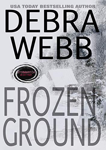 Frozen Ground by Debra Webb
