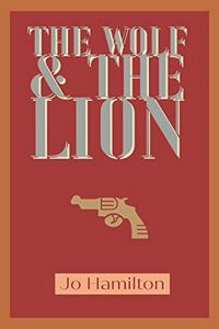 The Wolf & the Lion by Jo Hamilton
