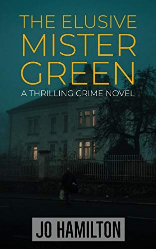 The Elusive Mister Green by Jo Hamilton