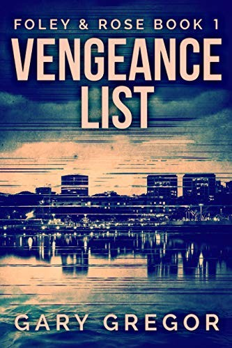 Vengeance List by Gary Gregor