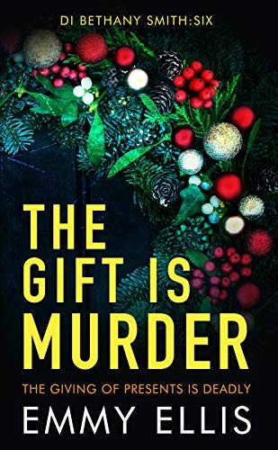 The Gift is Murder by Emmy Ellis