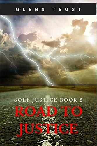 Road to Justice by Glenn Trust