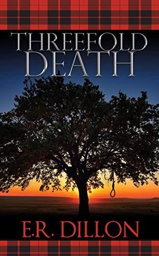 Threefold Death by E. R. Dillon