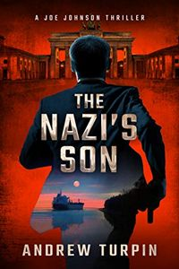 The Nazi's Son by Andrew Turpin