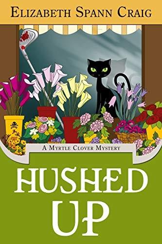 Hushed Up by Elizabeth Spann Craig