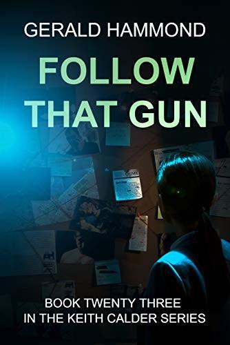 Follow That Gun by Gerald Hammond