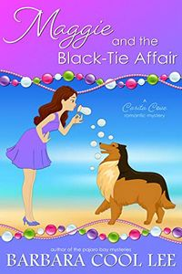 Maggie and the Black-Tie Affair by Barbara Cool Lee
