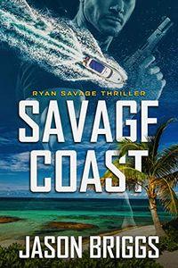 Savage Coast by Jason Briggs