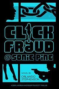 Click Fraud @ Sonic Ping by Orlando Stephenson