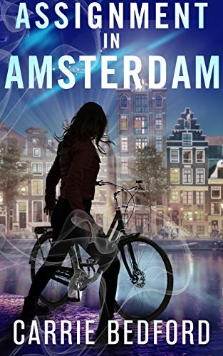 Assignment in Amsterday by Carrie Bedford
