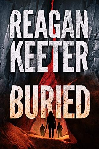 Buried by Reagan Keeter