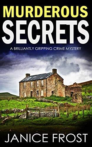 Murderous Secrets by Janice Frost