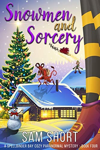 Snowmen and Sorcery by Sam Short