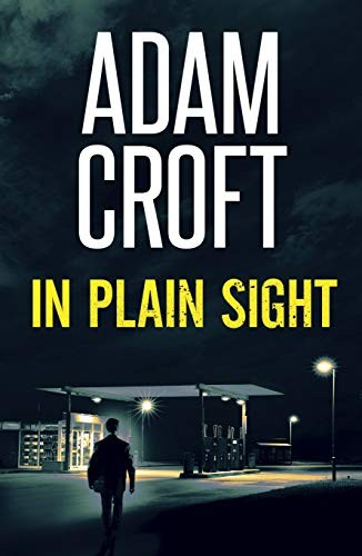 In Plain Sight by Adam Croft