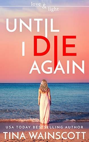 Until I Die Again by Tina Wainscott