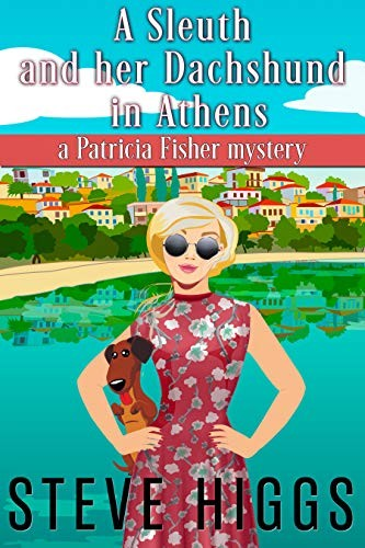 A Sleuth and her Dachshund in Athens by Steve Higgs