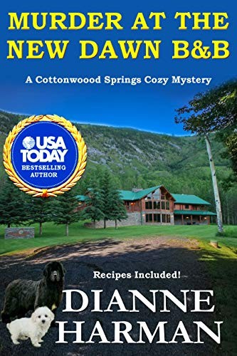 Murder at the New Dawn B&B by Dianne Harman