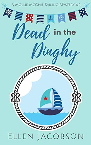 Dead in the Dinghy by Ellen Jacobson
