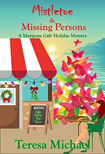 Mistletoe & Missing Persons by Teresa Michael