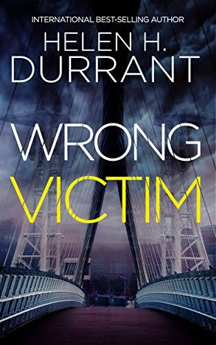 Wrong Victim by Helen H. Durrant