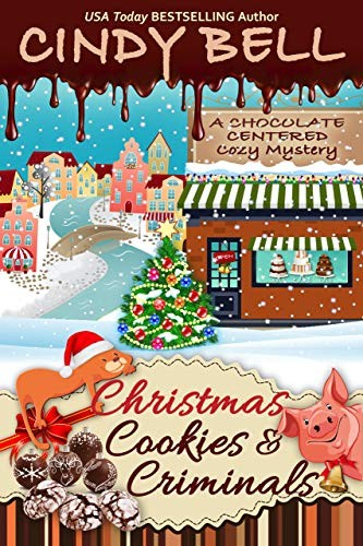 Christmas Cookies and Criminals by Cindy Bell