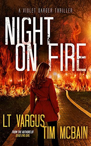 Night on Fire by L. T. Vargus and Tim McBain