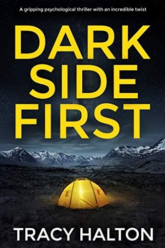 Dark Side First by Tracy Halton